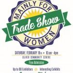 Mainly for Women Trade Show – Sat., Feb. 18, 2017